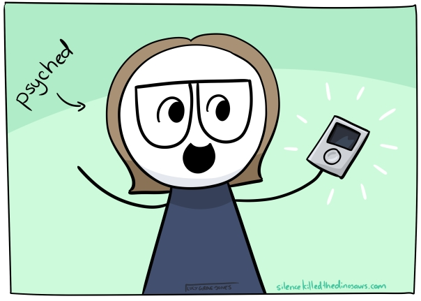 Cartoon me holding silver ipod looking psyched. Word 'psyched' with arrow pointing at cartoon me.