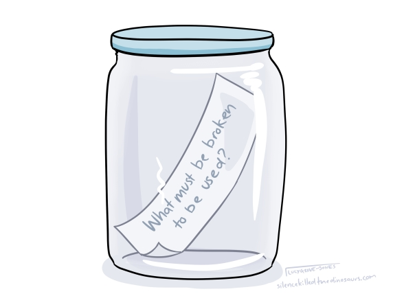 riddle in jar: 'What must be broken to be used?'